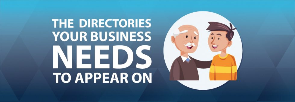 The Directories Your Business Needs To Appear On