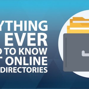 Everything You Ever Wanted to Know About Online Business Directories